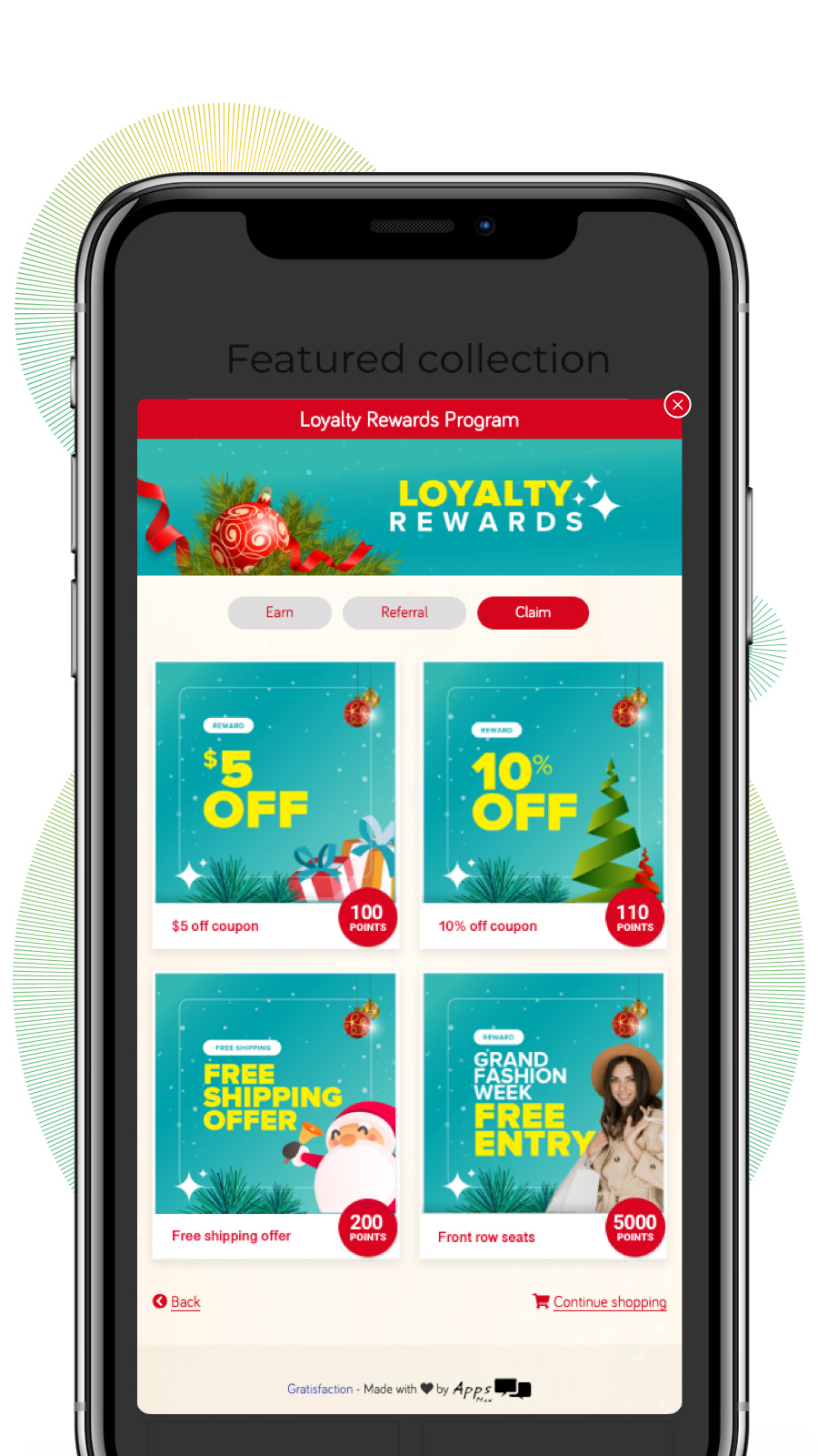 Customers can easily claim rewards. Setup automatic coupons