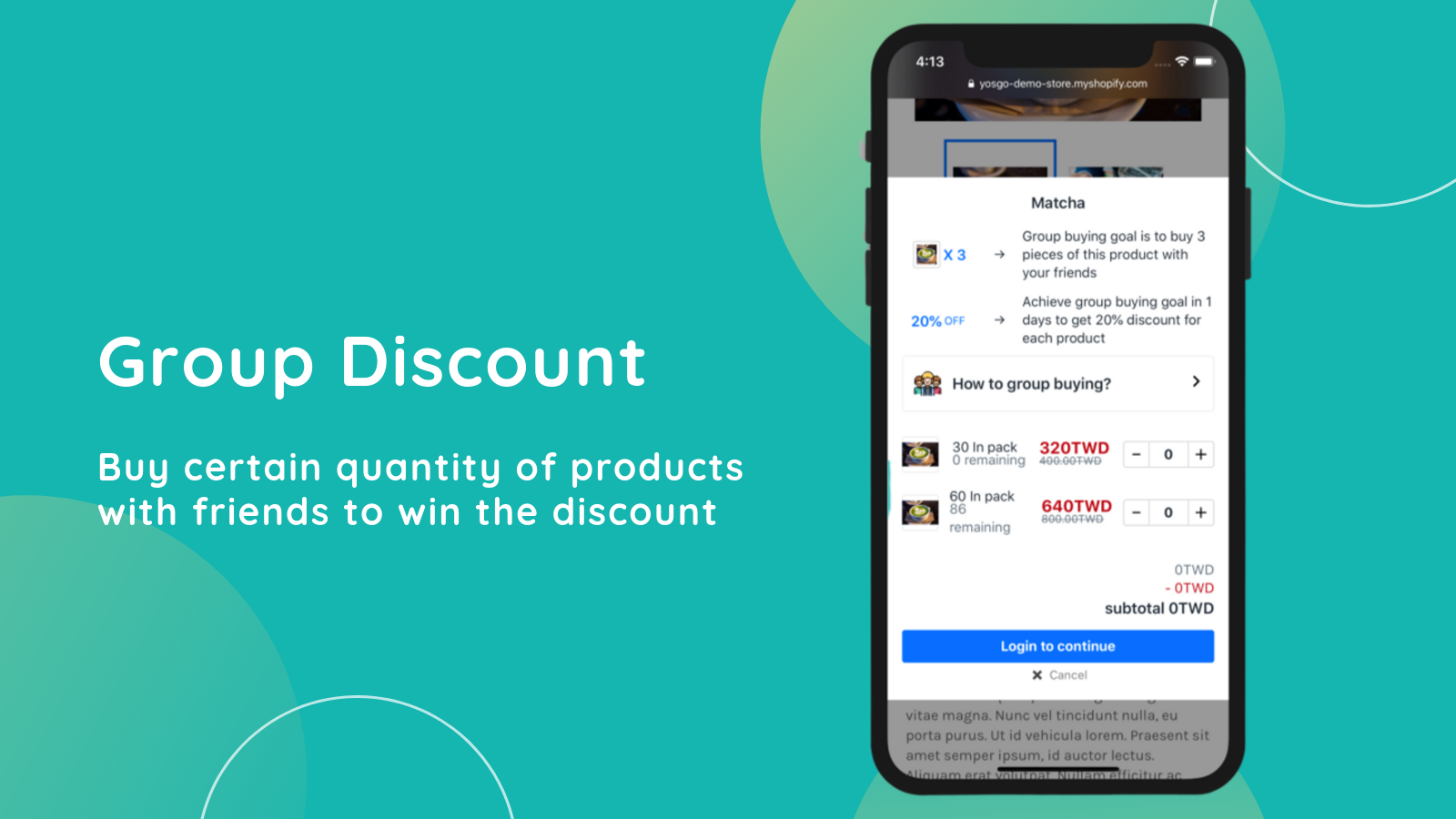 Buy enough products with friends to win the discoun
