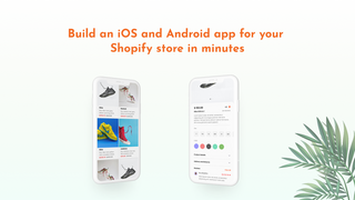 Convert shopify store into android and iOS mobile app instantly