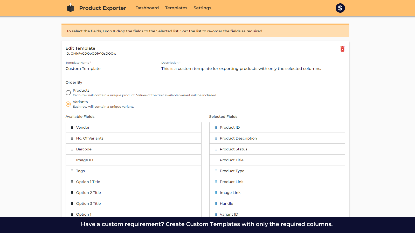 Create Custom Template for Exporting Products.