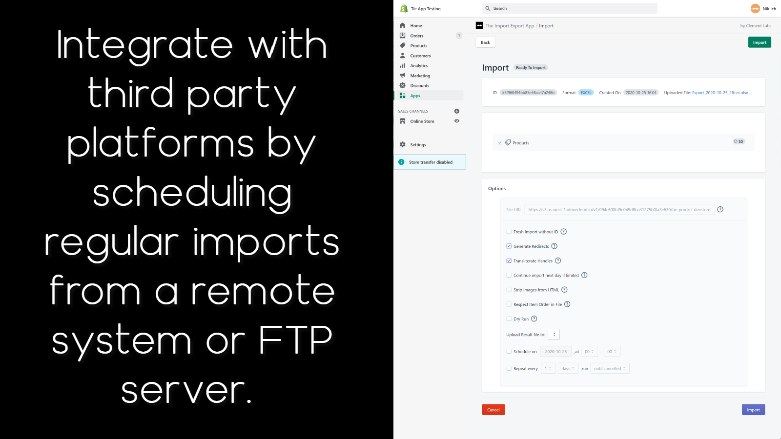 Import once or schedule imports to integrate with third parties