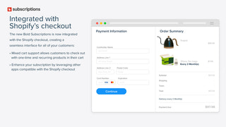 The new Bold Subscriptions is integrated with Shopify's checkout