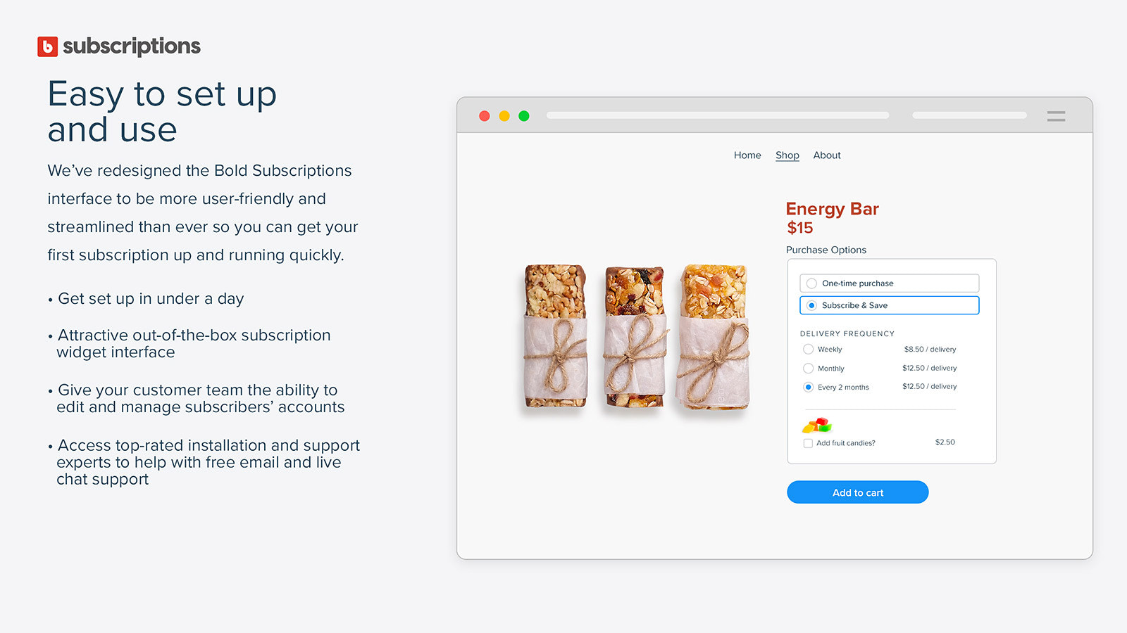 Bold Subscriptions is easy to set up and use.