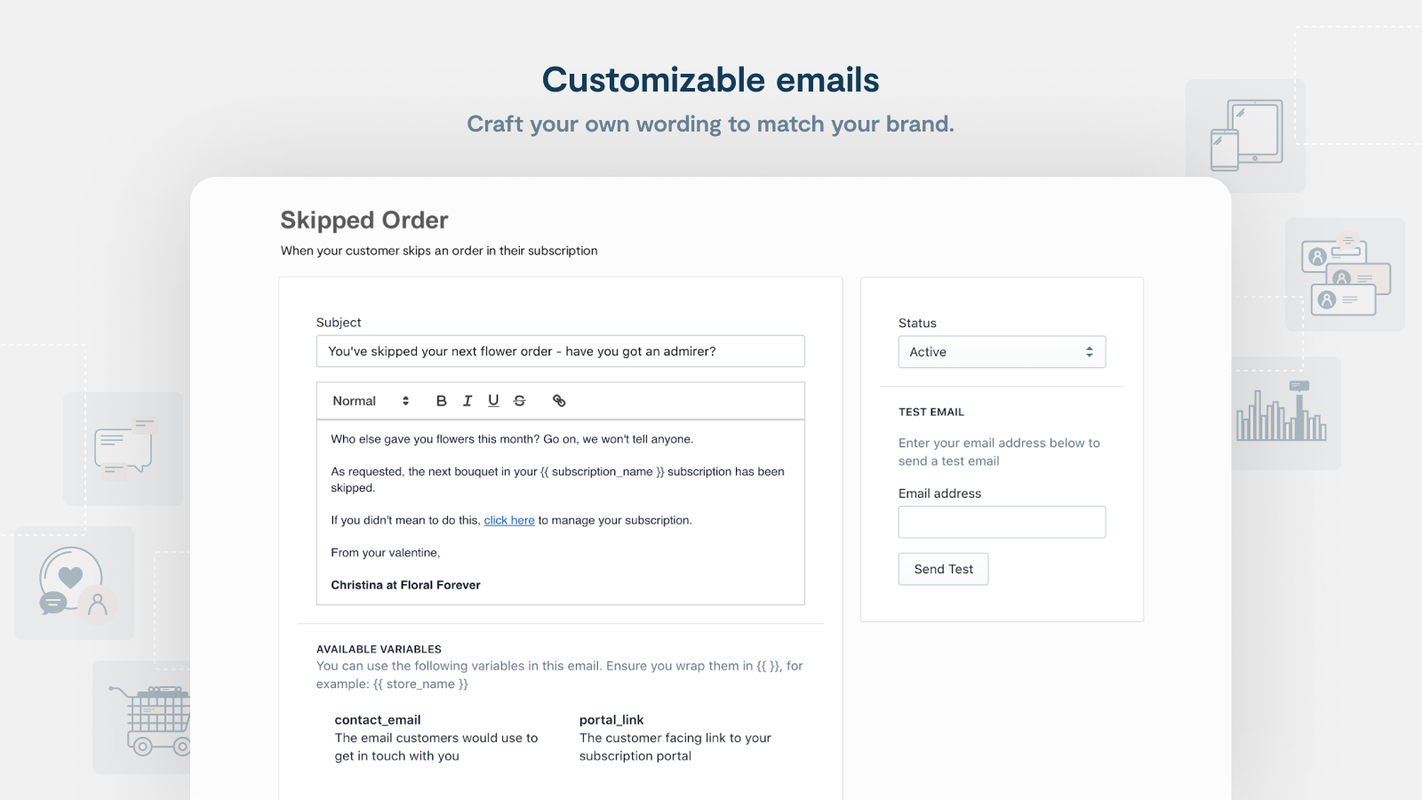 Email editor where merchants can write their own notifications.