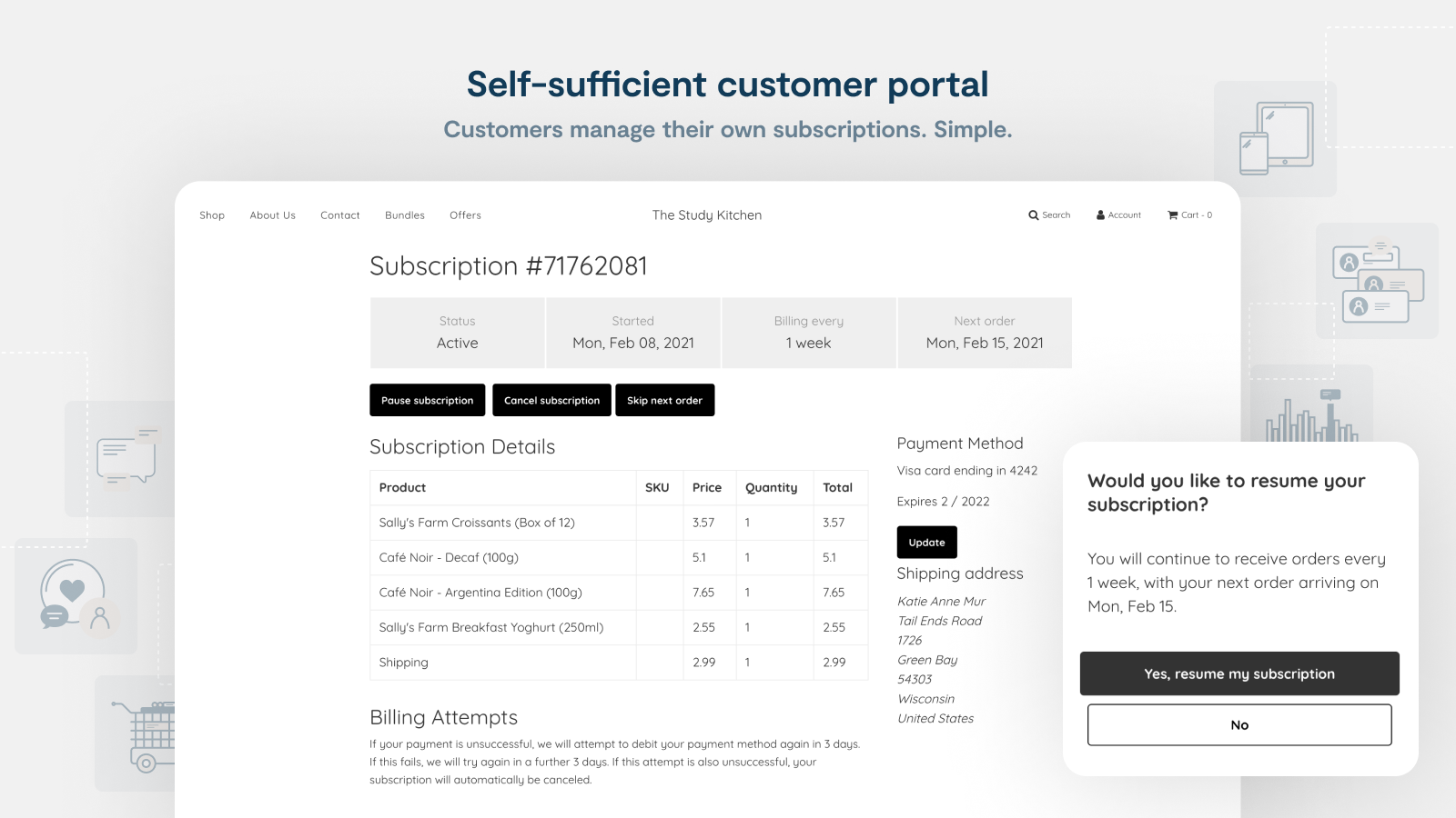 Portal in customer's account to manage, pause, and skip orders.