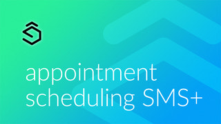 Appointment Scheduling SMS+