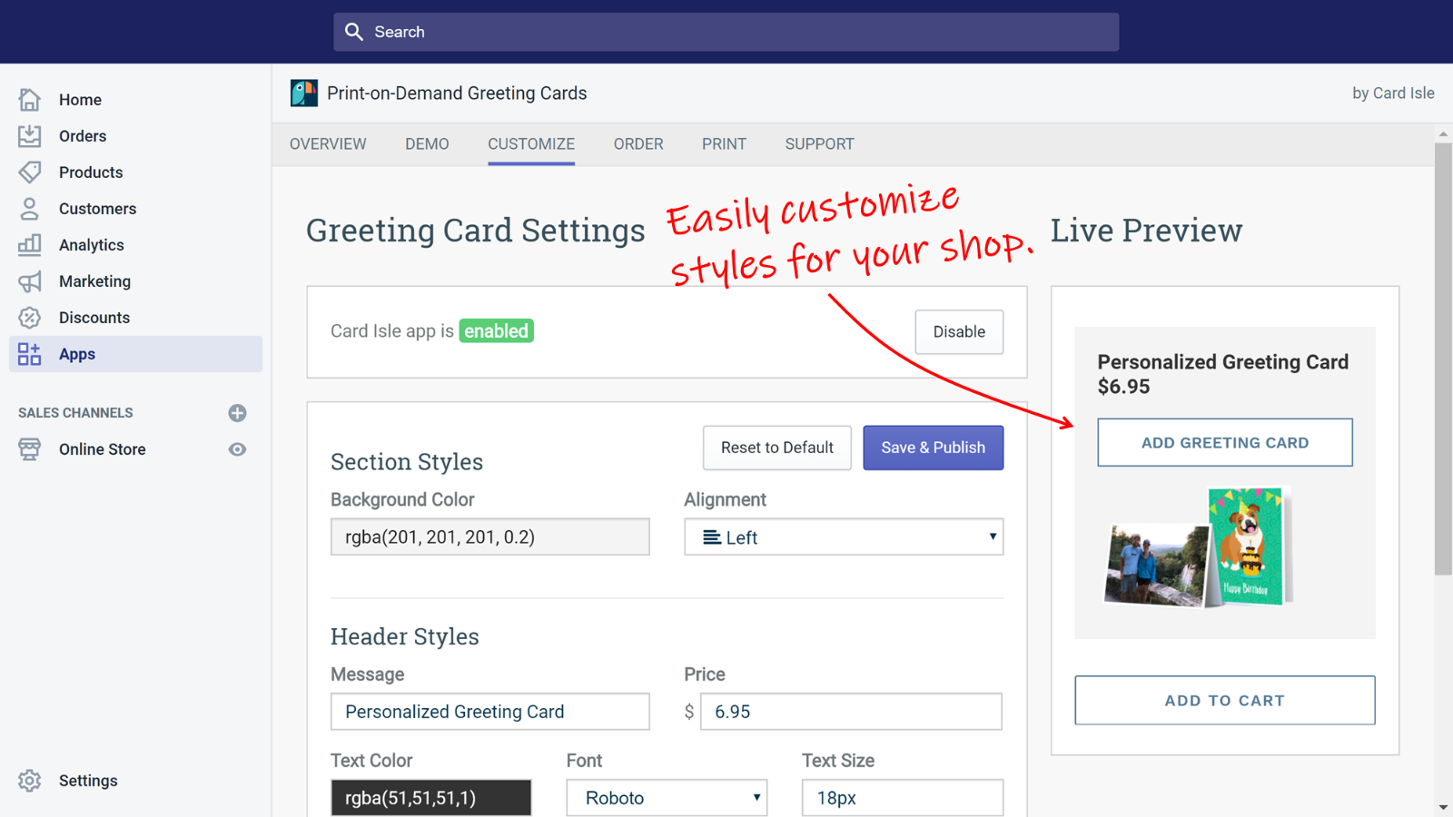 Easily customize the Card Isle integration to match your shop.