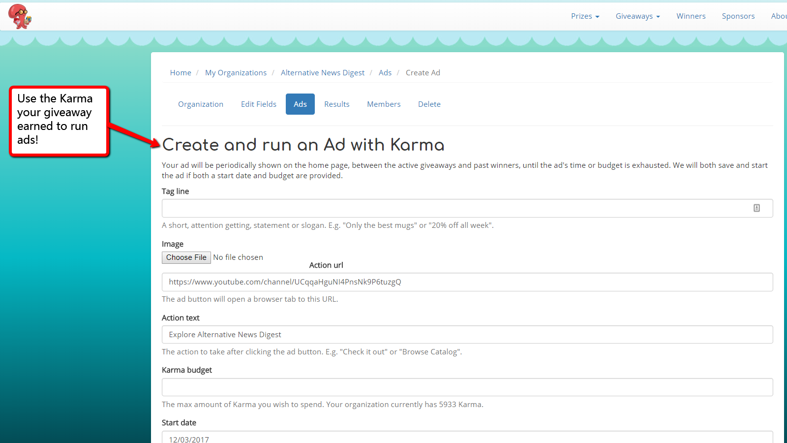 Use the Karma earned to further promote your store.
