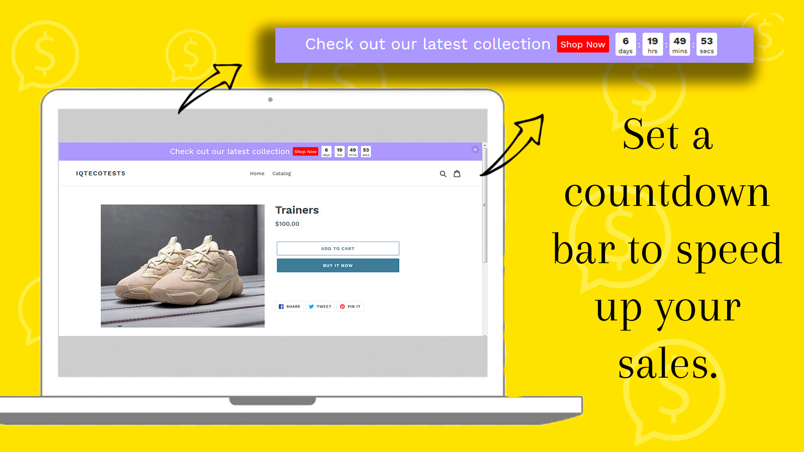 Set a countdown bar to speed up your sales.