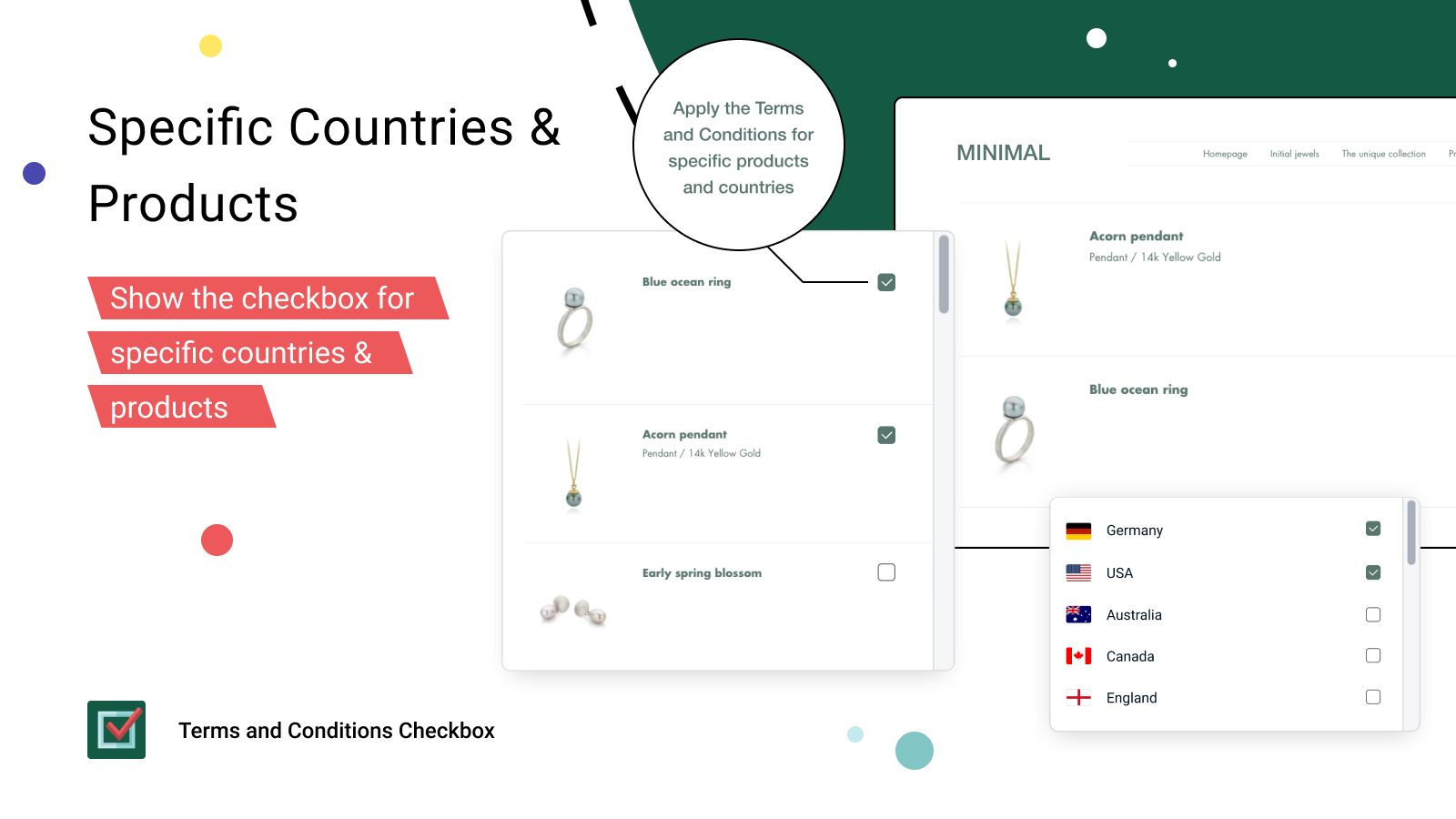The checkbox can be added for specific products and countries