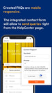 Contact form on HelpCenter page. You can dowanload Android app