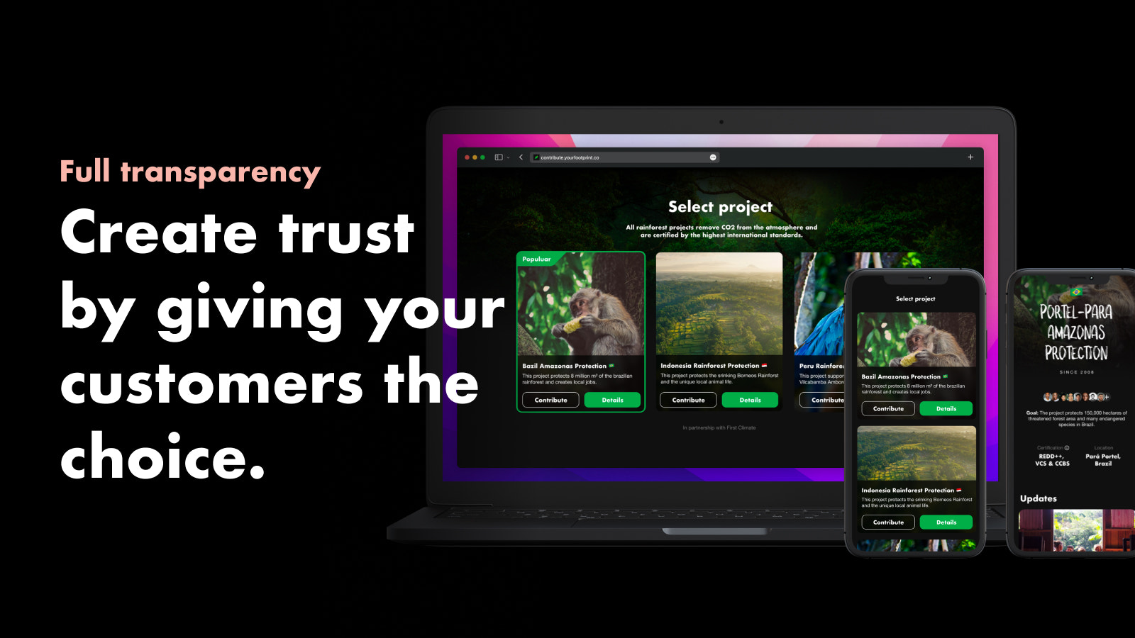 To increase trust, customers will be able choose the project.