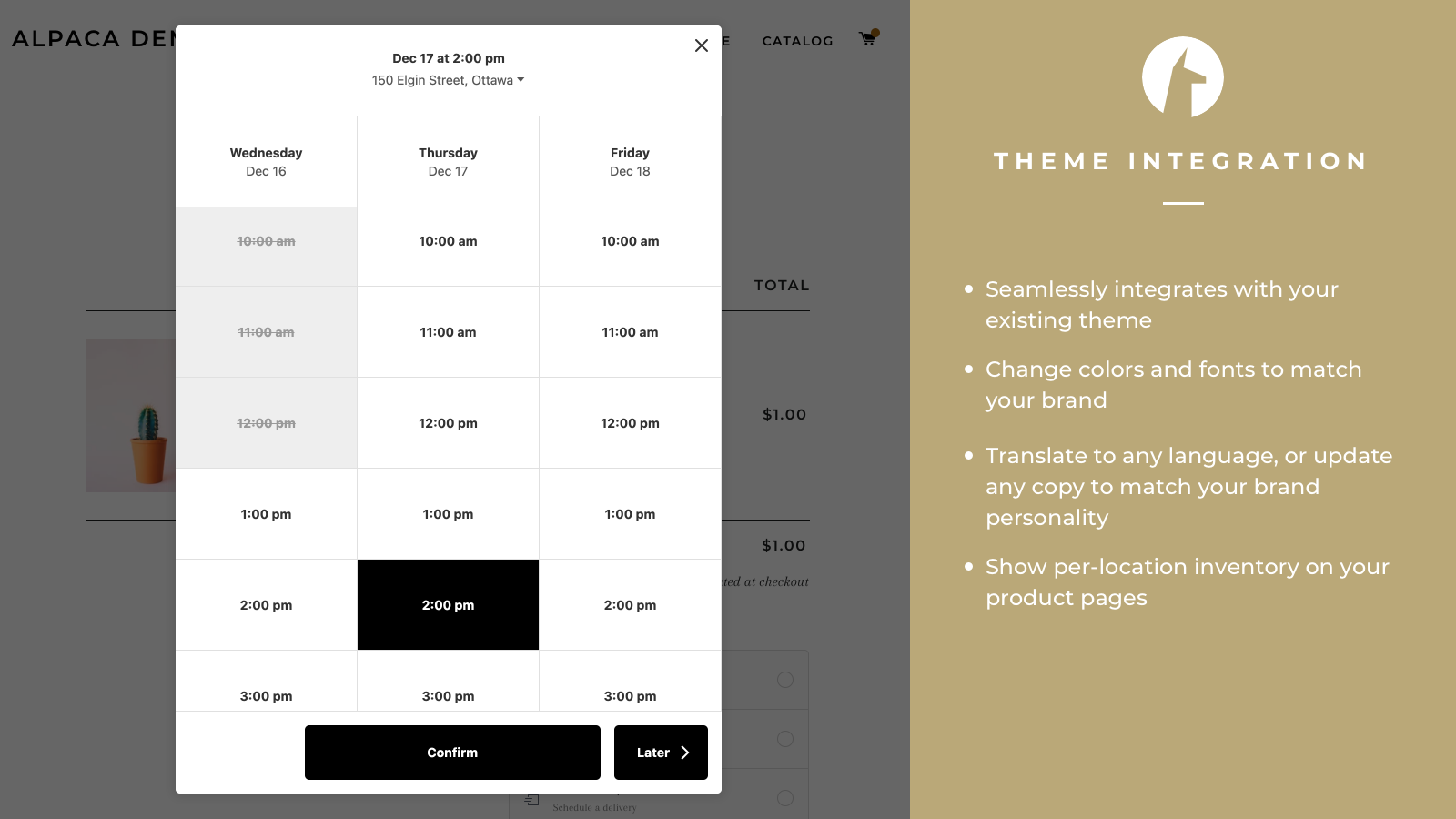 Allow customers to schedule a pickup time from your storefront
