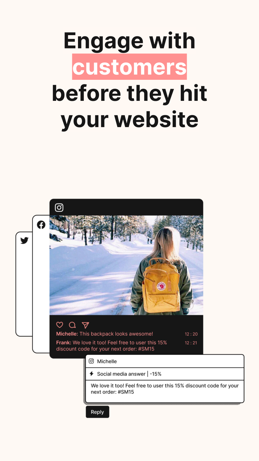 Engage with customers before they hit your website