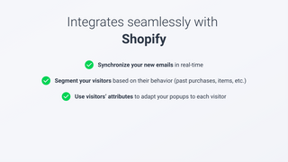 Integrates seamlessly with Shopify