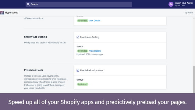 Preview your theme optimizations before they go live.