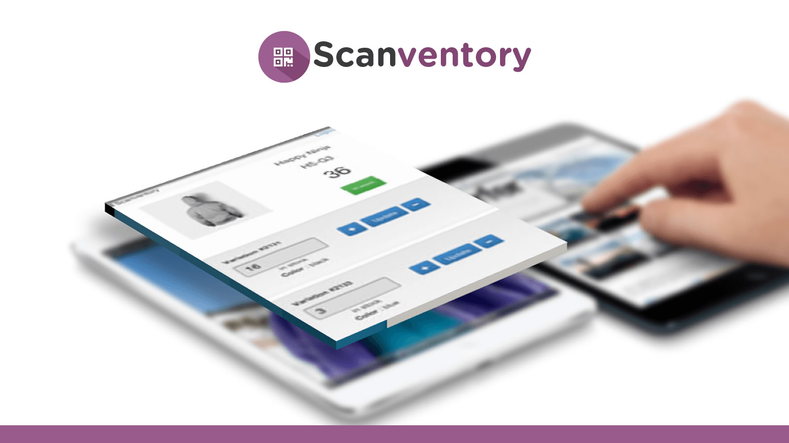 Save time! Increase or decrease stock immediately after scanning