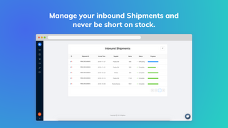 Manage your inbound Shipments and never be short on stock.