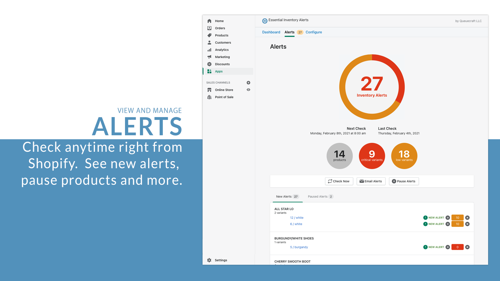 View and manage alerts right from Shopify.