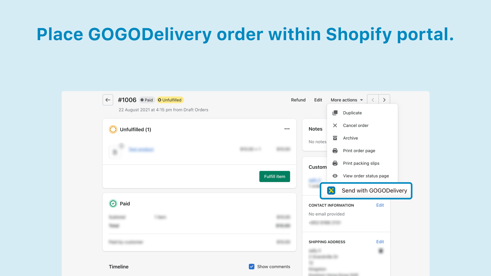 """Select """"Send with GOGODelivery"""" in """"More Actions"""""""