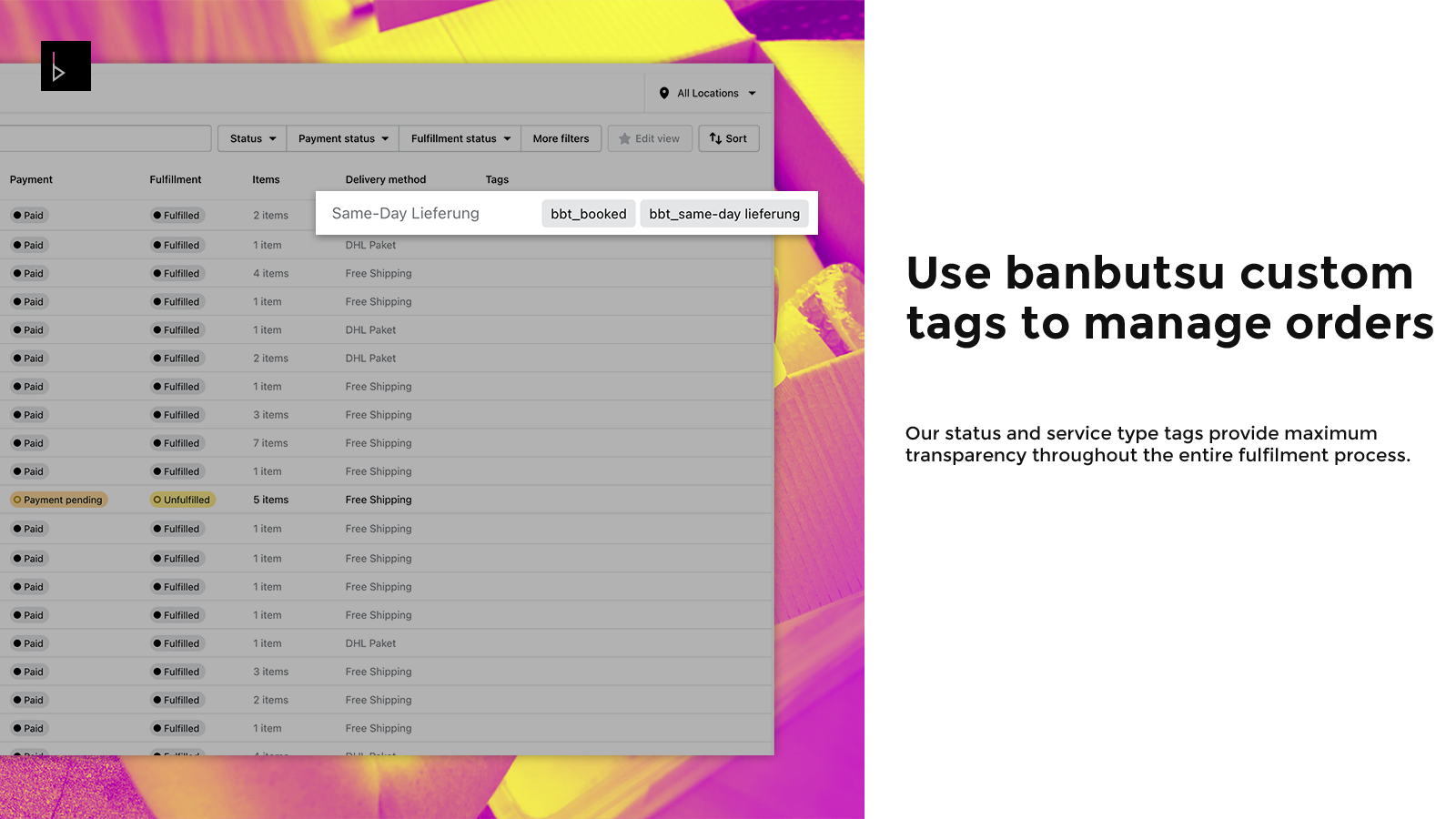 Use banbutsu custom tags to manage your orders