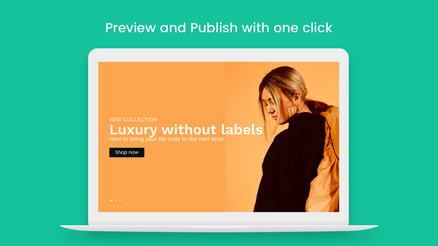 Preview and publish with one click