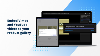 Embed Vimeo and Youtube videos to your Product Gallery