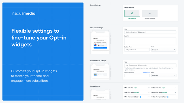 Flexible settings to fine-tune your Opt-in widgets