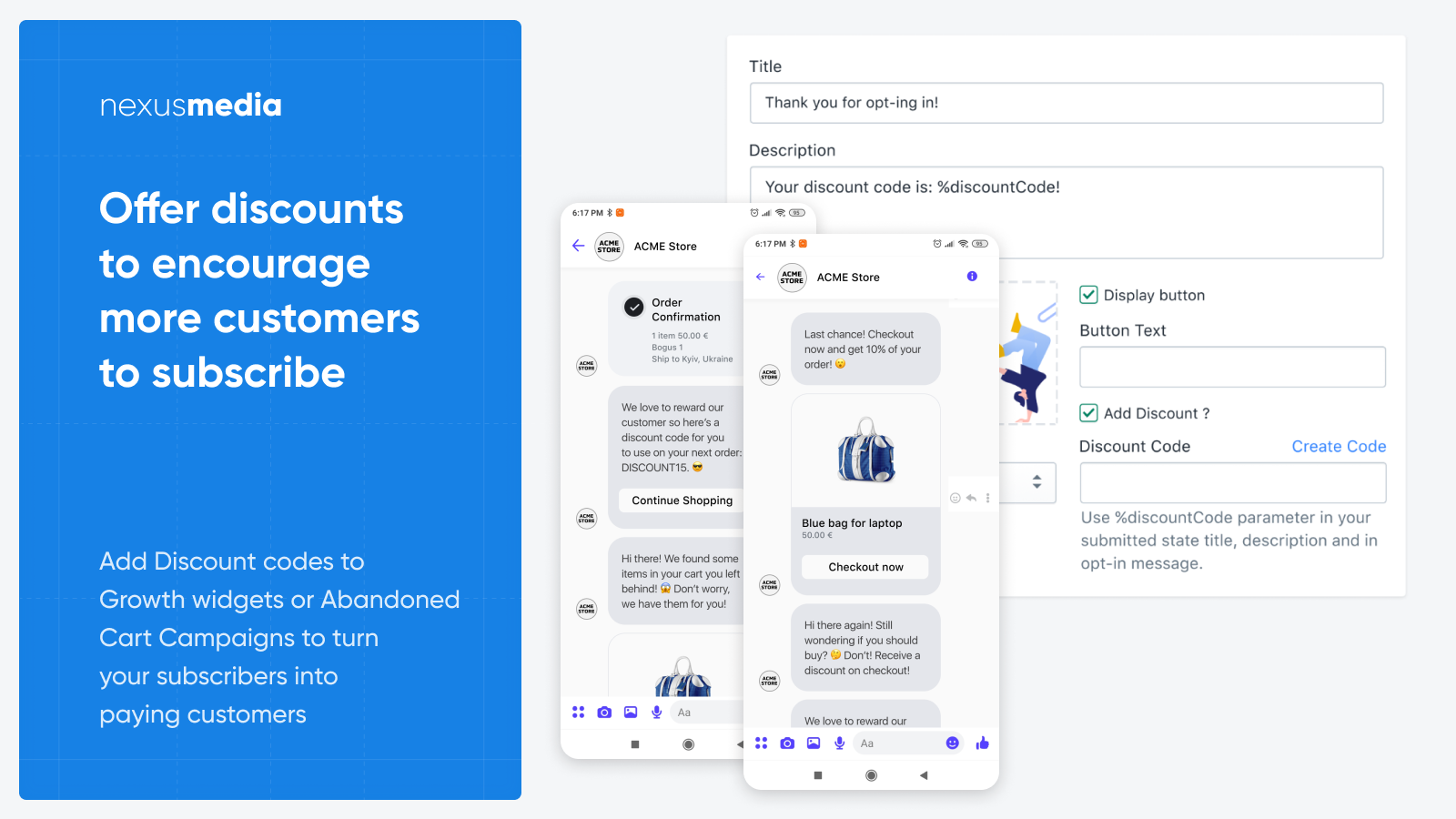 Offer discounts to engage more customers to subscribe
