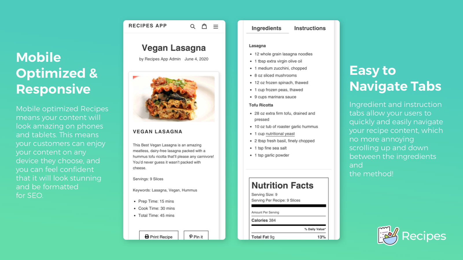 Your recipes will look stunning on mobile and be easy to use.