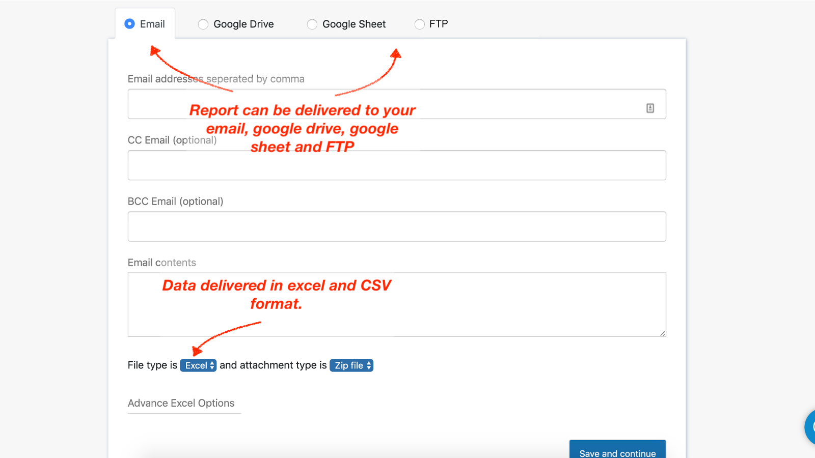 Schedule reports for auto-delivery by email, google drive & FTP