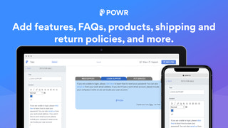 Add features, FAQs, products, shipping and returns policies.