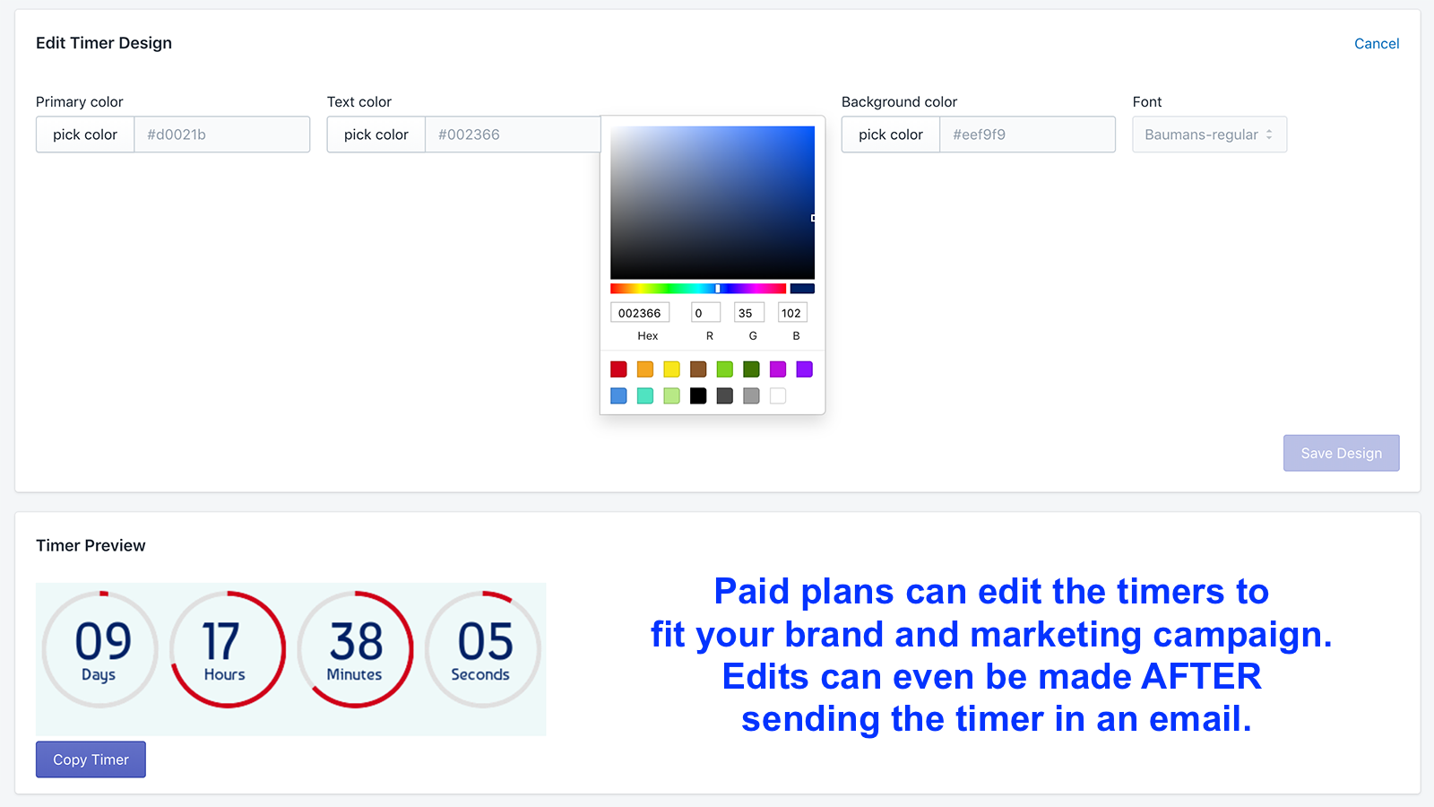 Edit the timer to fit your brand with a paid plan.