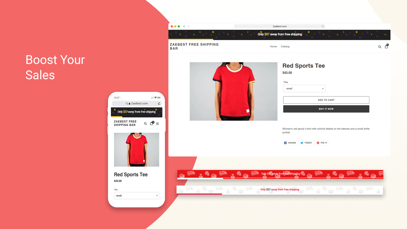 Increase your sales with Free Shipping Bar