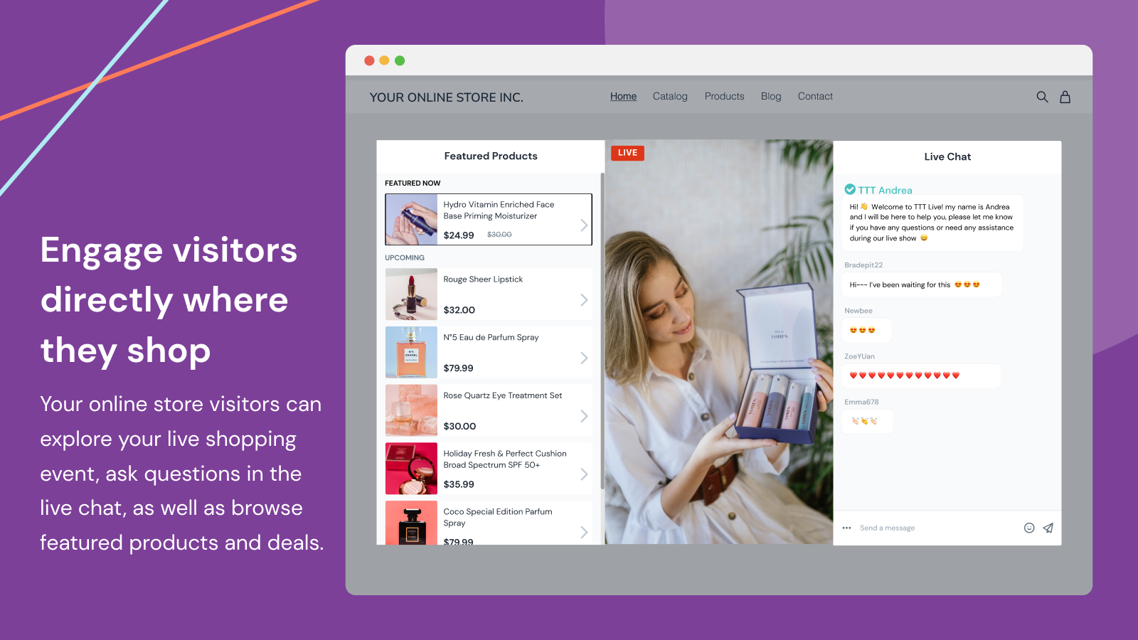 Engage with visitors directly where they shop