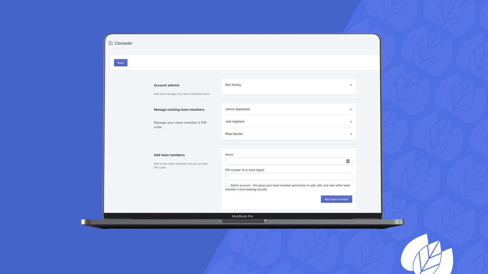 Manage your team member's access and PIN codes from desktop