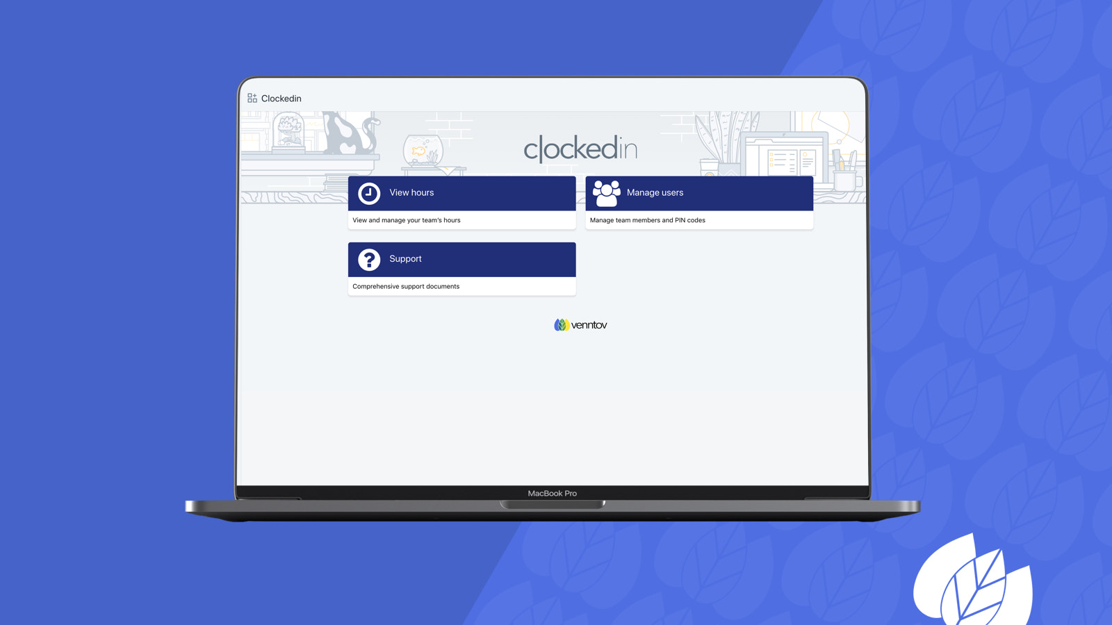 Desktop view of ClockedIn admin, there are three buttons here