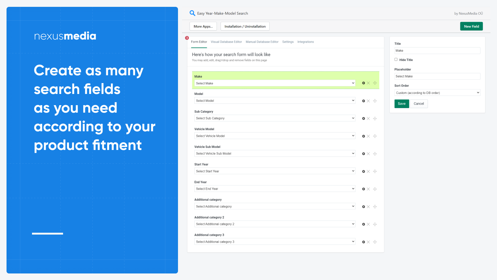 Create as many search fields as you need