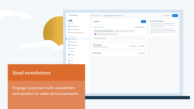 Engage customers with newsletters or sales announcements