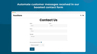 Automate customer messages received in our  boosted contact form