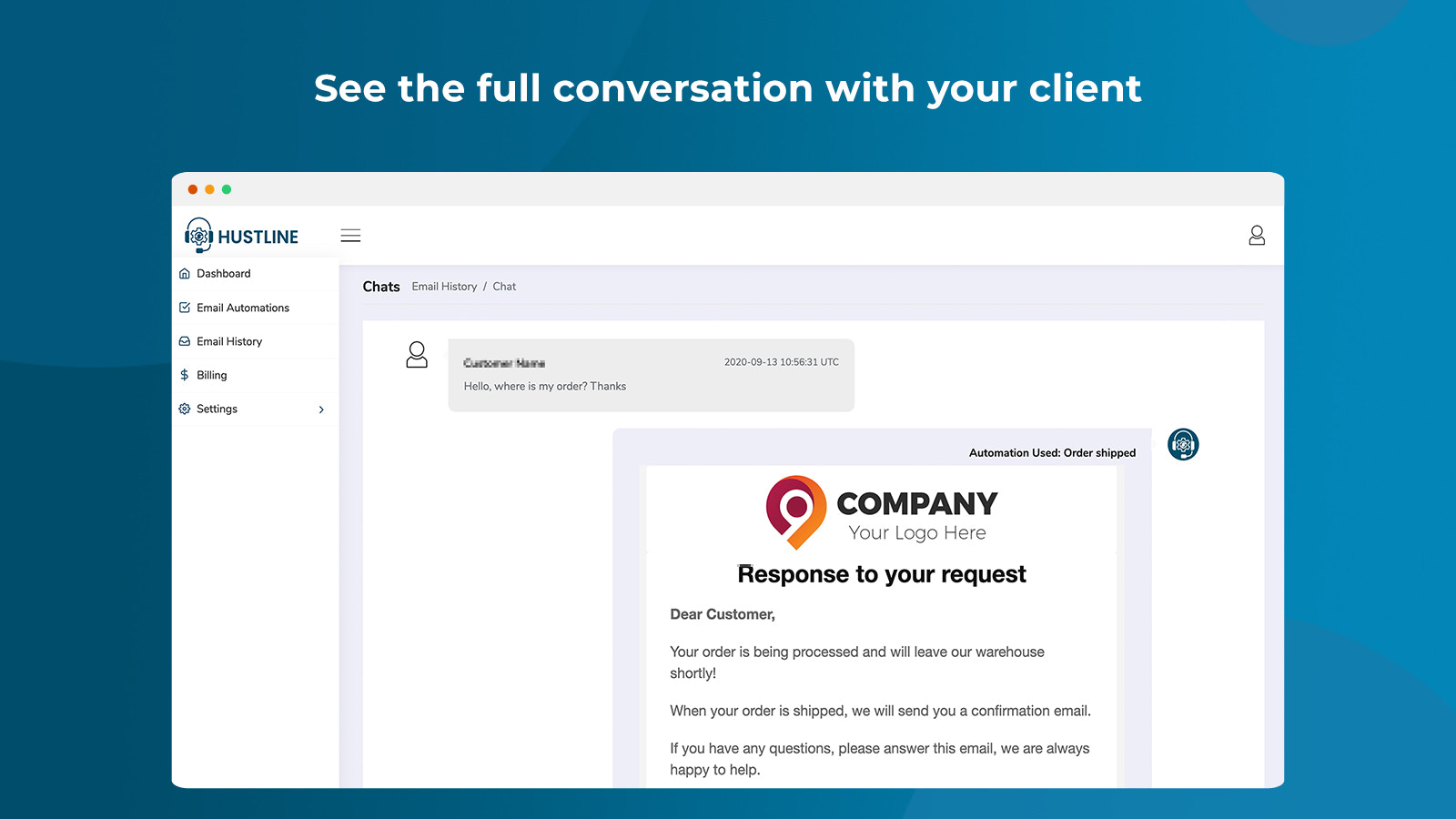 See the full conversation with your client