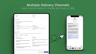 Send customizable ID checks to customers via SMS or Email