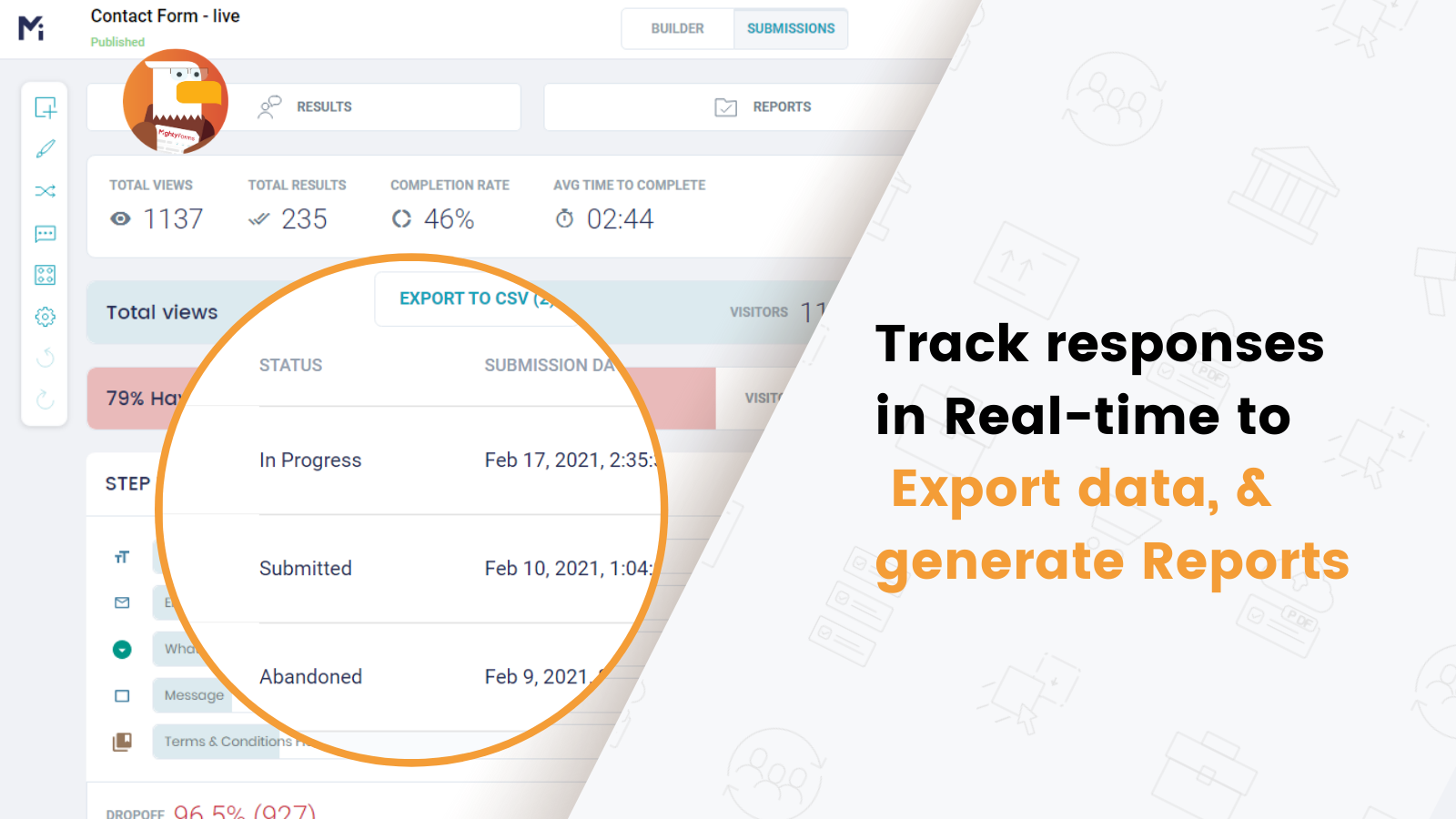 Export submissions, track drop-offs, and generate Form Analytics