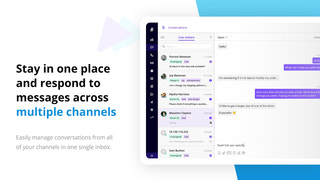 Stay in one place and respond to messages across channels