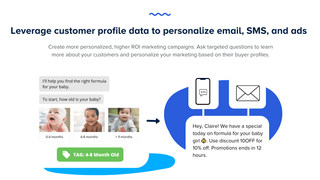 Leverage customer profile data to personalize email, SMS & ads