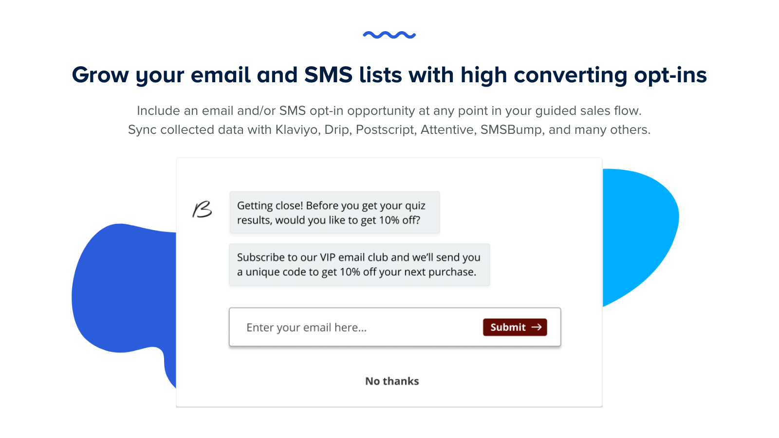Grow your email and SMS lists with high converting opt-ins