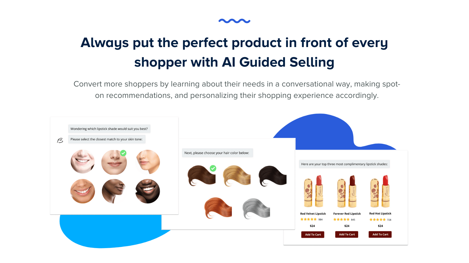 Always put the perfect product in front of every shopper