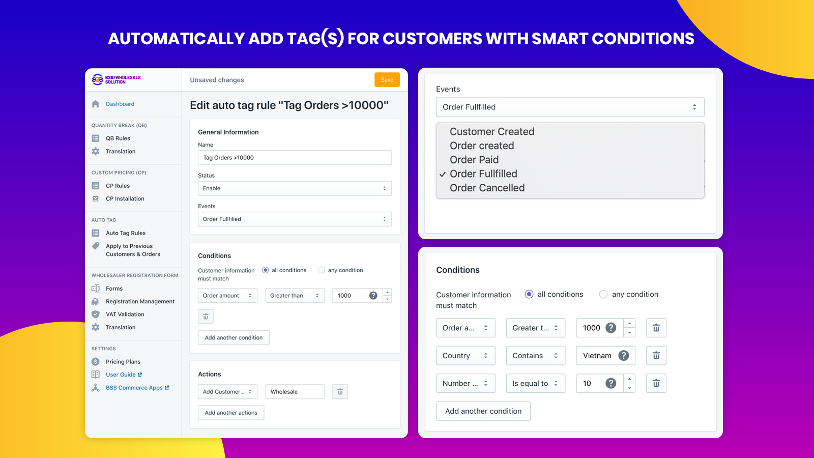 Auto Tag Customers Based on Conditions