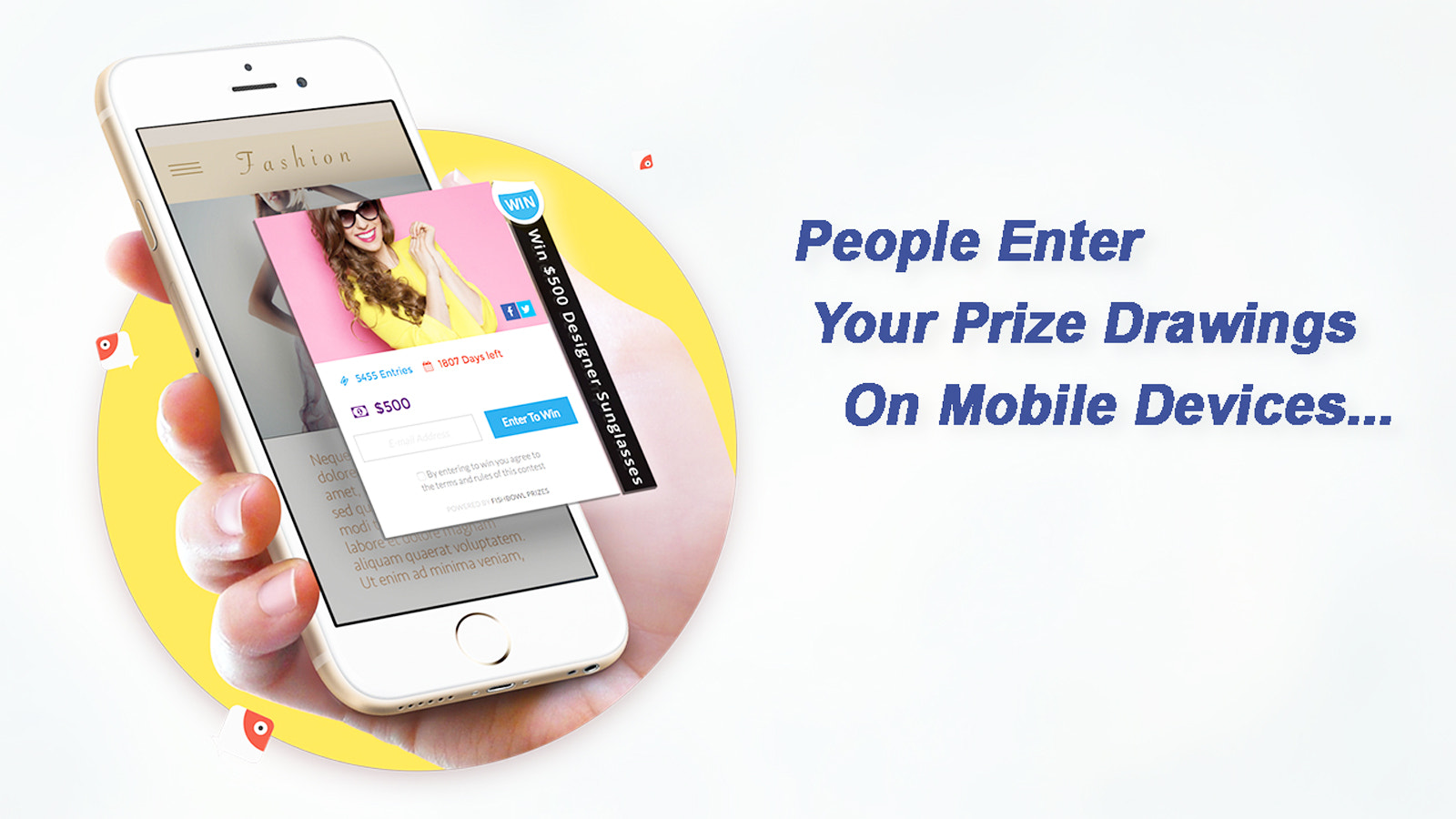 People Enter Your Fishbowl Prize Drawings on Mobile