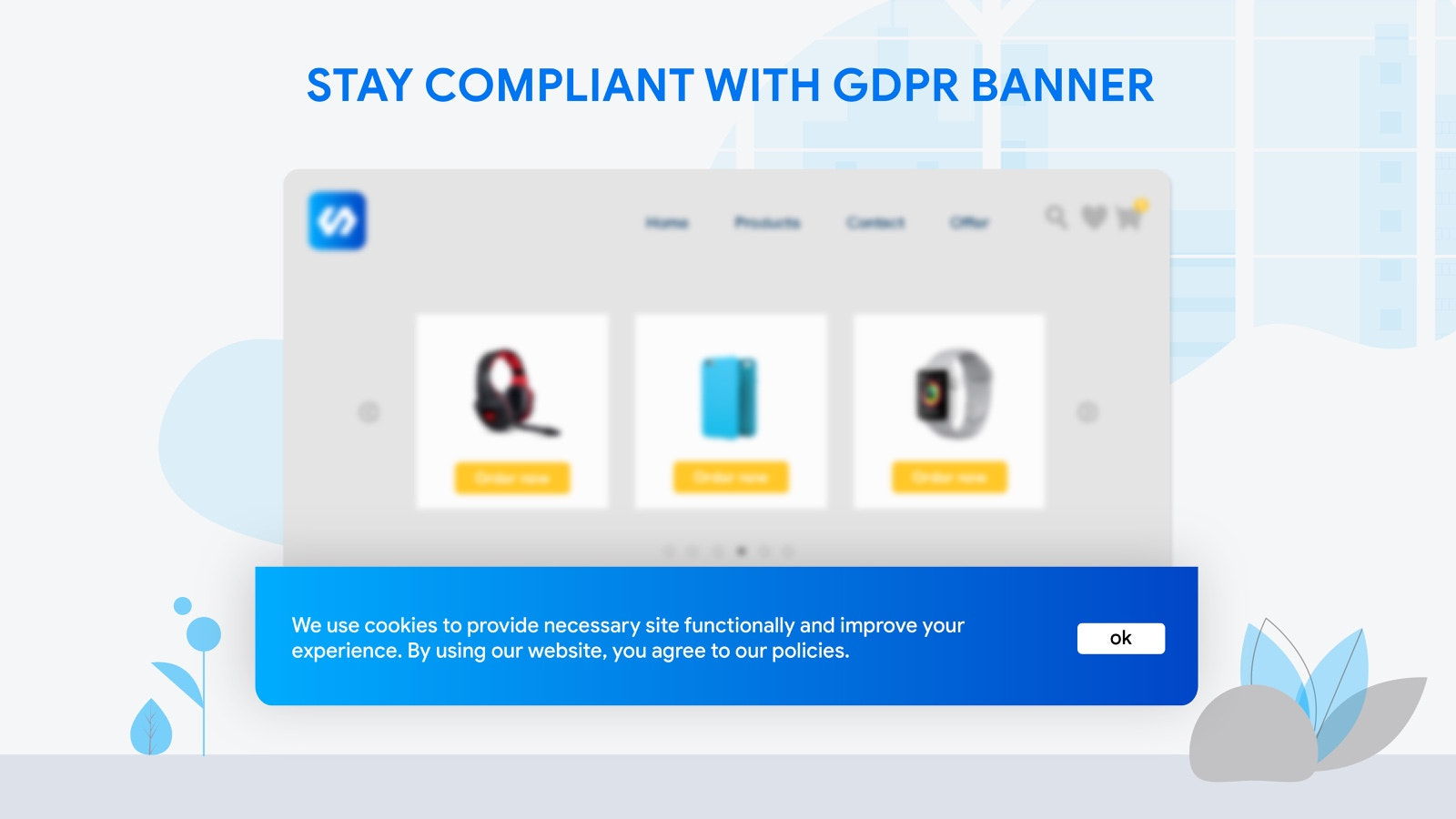 Stay compliant with GDPR banner